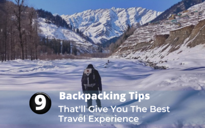 9 Backpacking Tips: You'll Regret Finding It Later